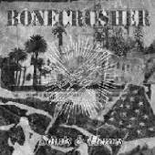 BONECRUSHER  - CD SAINTS & HEROES