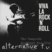 ALTERNATIVE TV  - CD VIVA LA ROCK'N'ROLL