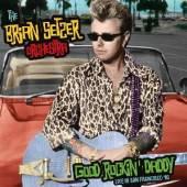BRIAN SETZER ORCHESTRA  - CD+DVD GOOD ROCKIN' ..