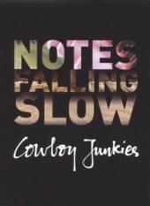 COWBOY JUNKIES  - CD NOTES FALLING SLOW