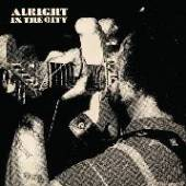 ALRIGHT IN THE CITY / VARIOUS  - VINYL ALRIGHT IN THE..