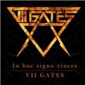 VII GATES  - CD IN HOC SIGNO VINCES