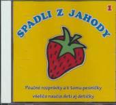 VARIOUS  - CD SPADLI Z JAHODY 1