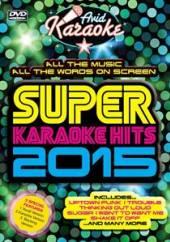 KARAOKE  - DVD SUPER KARAOKE HITS 2015