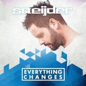 SNEIJDER  - CD EVERYTHING CHANGES