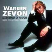 WARREN ZEVON  - CD ACCIDENTALLY ON PURPOSE