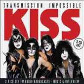 KISS  - 3xCD TRANSMISSION IMPOSSIBLE (3CD)