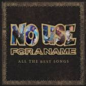NO USE FOR A NAME  - 2xVINYL ALL THE BEST..