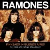 RAMONES  - CD PINHEADS IN BUENOS AIRES