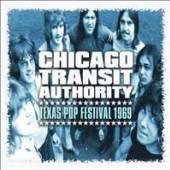 CHICAGO TRANSIT AUTHORITY  - CD TEXAS POP FESTIVAL 1969