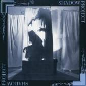 SHADOW PROJECT  - CD SHADOW PROJECT