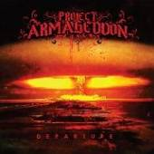 PROJECT ARMAGEDDON  - CD DEPARTURE