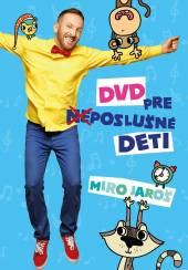 JAROS MIRO  - DVD DVD PRE /NE/POSLUCNE DETI
