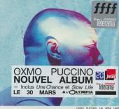 OXMO PUCCINO  - CD LA VOIX LACTEE