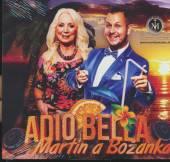 JAKUBEC MARTIN A BOZANKA  - CD ADIO BELLA