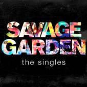 SAVAGE GARDEN  - CD SAVAGE GARDEN-THE SINGLES