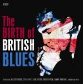 VARIOUS  - 4xCD BIRTH OF BRITISH BLUES