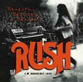 RUSH  - CD BENEATH BETWEEN AND BEHIND