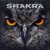 SHAKRA  - CD HIGH NOON