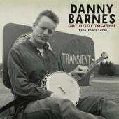 BARNES DANNY  - CD GOT MYSELF TOGETHER