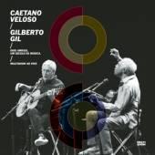 VELOSO CAETANO & GILBERT  - CD TWO FRIENDS, ONE CENTURY