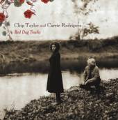 CHIP TAYLOR AND CARRIE RODRIGU..  - CD RED DOG TRACKS