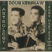 KERSHAW DOUG  - CD ANTHOLOGY - RARE MASTERS 1958-1969