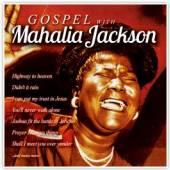 JACKSON MAHALIA  - CD GOSPEL WITH MAHALIA JACKSON