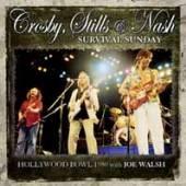 CROSBY STILLS & NASH  - CD SURVIVAL SUNDAY