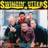 SWINGIN' UTTERS  - VINYL SOUNDS WRONG EP [10
