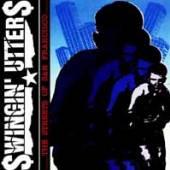 SWINGIN' UTTERS  - VINYL STREETS OF SAN FRANCISCO [VINYL]