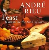 RIEU ANDRE  - CD ANDRES CHOICE:FEAST