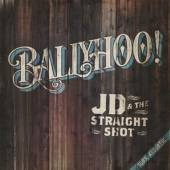 JD & THE STRAIGHT SHOT  - CD BALLYHOO!
