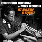 CLIFFORD BROWN & MAX ROACH  - 2xCD AT BASIN STREET: COMPLETE EDITION