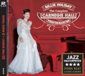 HOLIDAY BILLIE  - 2xCD COMPLETE CARNEGIE HALL