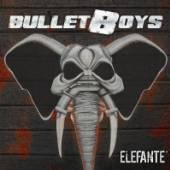BULLETBOYS  - VINYL ELEFANTE [VINYL]