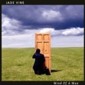 JADE VINE  - CD MIND OF A MAN