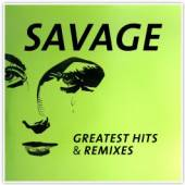 SAVAGE  - VINYL GREATEST HITS & REMIXES [VINYL]