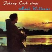 CASH JOHNNY  - VINYL SINGS HANK WILLIAMS [LTD] [VINYL]