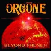 ORGONE  - VINYL BEYOND THE SUN [VINYL]