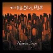 KILL DEVIL HILLS  - VINYL HEATHEN SONGS [VINYL]