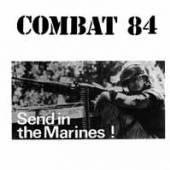 COMBAT 84  - VINYL SEND IN THE MA..