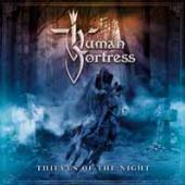HUMAN FORTRESS  - CD THIEVES OF THE NIGHT