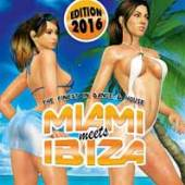 VARIOUS  - CD+DVD MIAMI MEETS IBIZA 2016 (2CD)