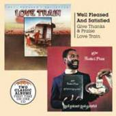 WELL PLEASED AND SATISFIED  - CD GIVE THANKS AND PRAISE + LOVE TRAIN