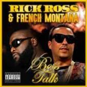 RICK ROSS & FRENCH MONTANA  - CD BOSS TALK