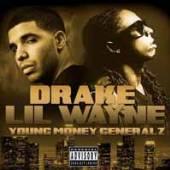 DRAKE & LIL WAYNE  - CD YOUNG MONEY GENERALZ