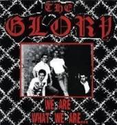 GLORY  - CD WE ARE WHAT WE ARE...