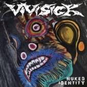 VIVISICK  - VINYL NUKED IDENTITY [VINYL]