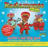 RASTAMOUSE  - CD MAKIN' A BAD TING GOOD